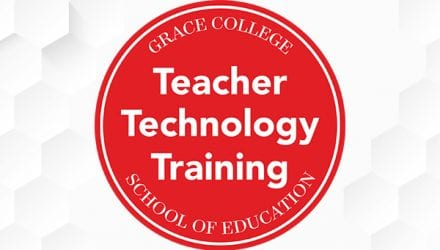 Instructional Technology Teacher Technology Training Grace College School of Education
